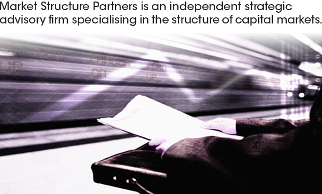 Market Structure Partners is an independent strategic advisory firm specialising in the structure of capital markets.